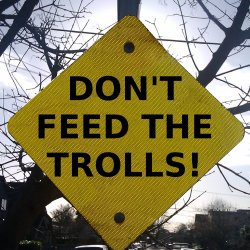 Dont Feed The Trolls