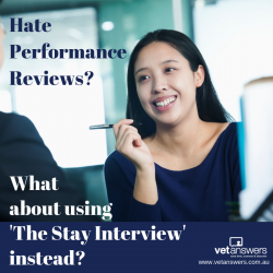 Hate Performance Reviews What About Using The Stay Interview Instead