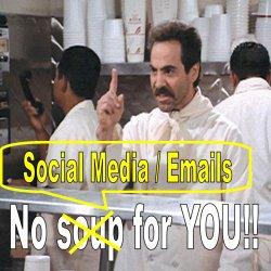 No Social Media Or Emails For You