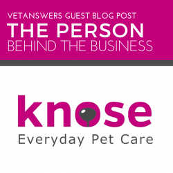 The Person Behind The Business Knose Everyday Pet Care 1