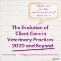 What next - The evolution of veterinary care