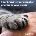 Your Brand Is Your Unspoken Promise To Your Clients
